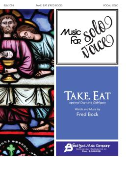 Take, Eat: Music for Solo Voice Series Vocal Solo with Optional Duet a (HL-00356270)