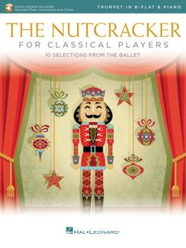 The Nutcracker for Classical Players: Trumpet and Piano Book/Online Au (HL-50603510)